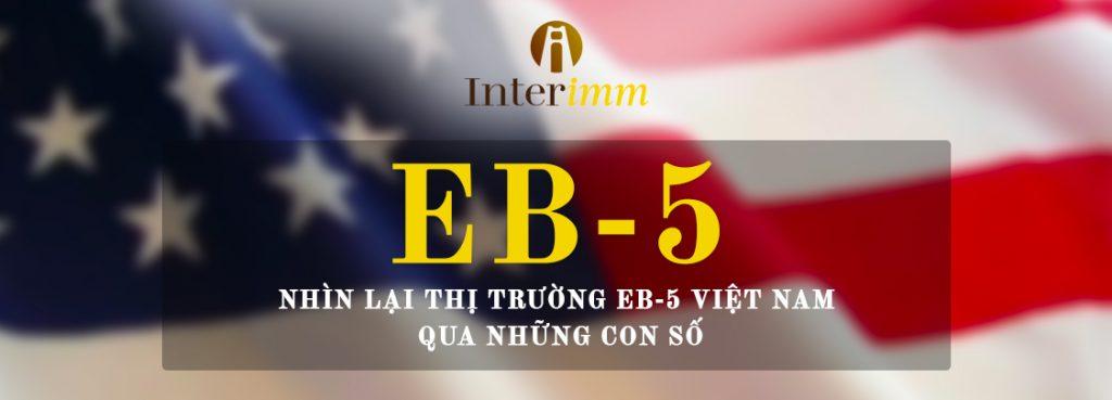 Nhìn lại thị trường EB-5 Việt Nam qua những con số